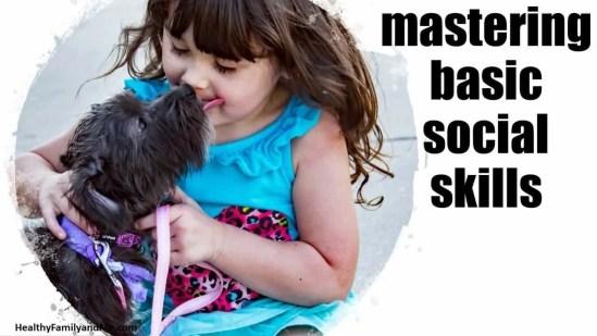 healthy habits for kids mastering basic social skills