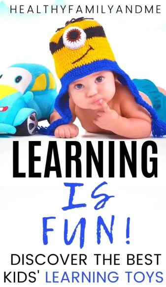 smart baby with toy and learning is fun to discover the best learning toys for kids text