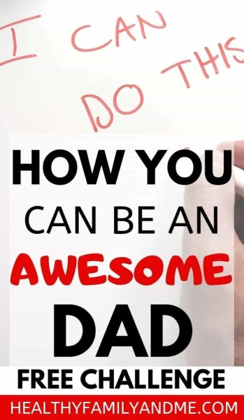 Parenting tips for dads. How to be a good father and raise kids well. Tips to be an awesome dad. Making fatherhood easy. #parenting #gooddad #parentingtips #parentingadvice #positiveparenting