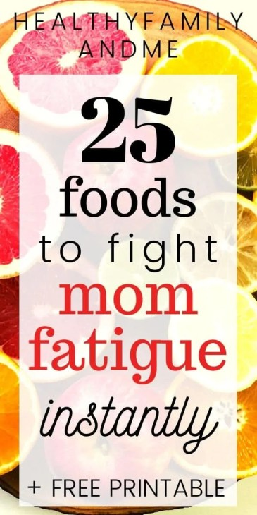 25 Foods to fight mom fatigue including superfoods, energy boosting foods, high energy snacks and breakfast ideas for high energy. Making mom life easy. #momfatigue #momlife #motherhood #tiredmom #superfoods #energyboostingfood #energyfoods