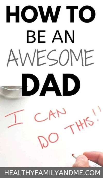 How to be a good dad with positive parenting tips part of the that one thing series for parents. Be an awesome dad with parenting advice that works. #parenting #parentingtips #parentinadvice