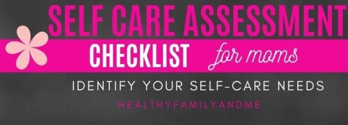 Self care assessment survey checklist for moms to identify your self care needs. Take this quick self care quiz now. #selfcare #selfcaresurvey #selfcarequiz