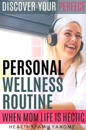 happy mom wellness routine