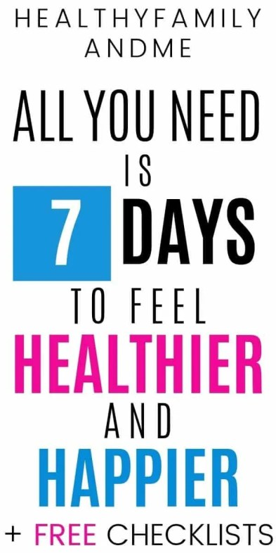 all you need is 7 day to feel healthier and happier from HealthyFamilyandMe