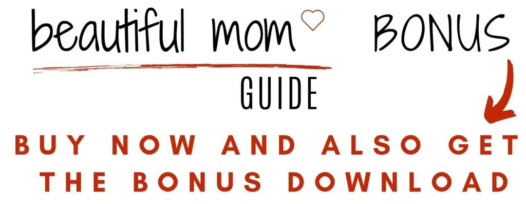 beautiful mom guide printable bonus