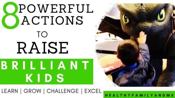 how to raise brilliant child