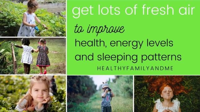 get lots of fresh air
