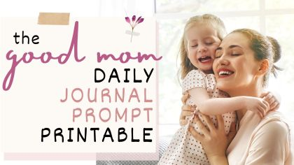 good mom daily journal prompt printable
