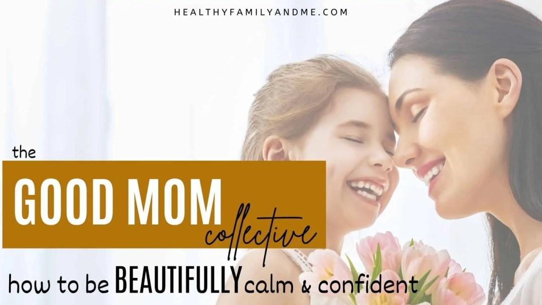 good mom collective