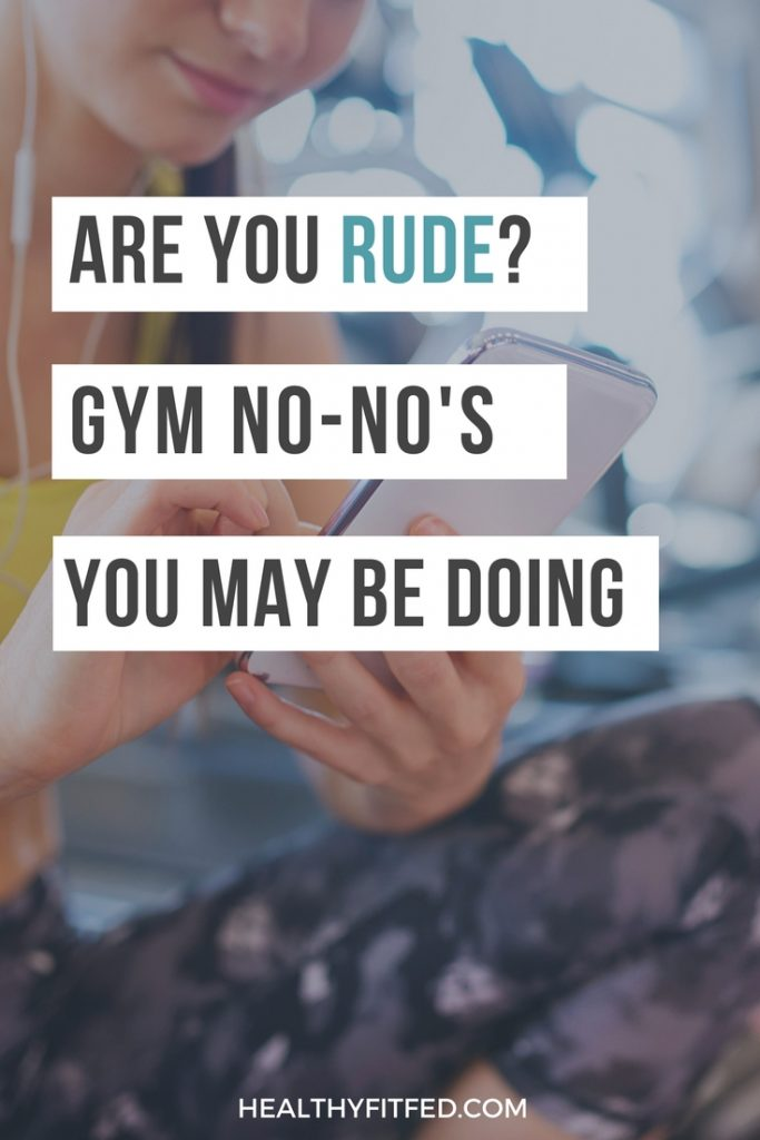 Are you THAT guy? Don't commit these faux pas! Make sure you aren't breaking the rules of the gym!