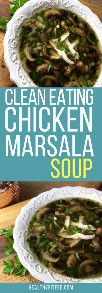 Chicken Marsala Soup. A clean eating recipe with chicken, olives, and wine.