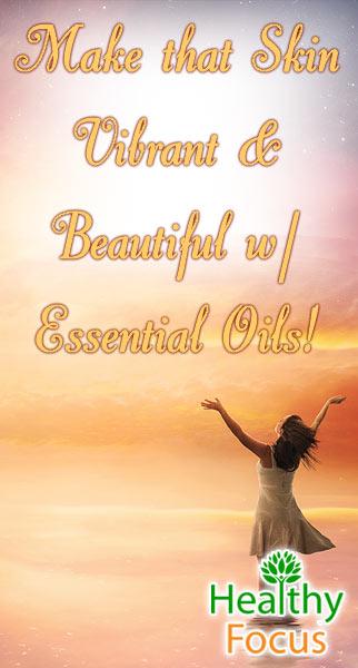 mig-make-that-skin-vibrant-beautiful-w-essential-oils