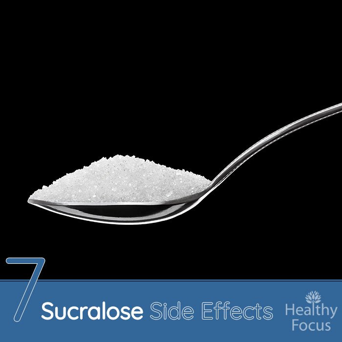 7 Sucralose Side Effects-Updated for 2018 Research