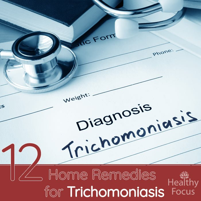 12 Natural Home Remedies for Trichomoniasis