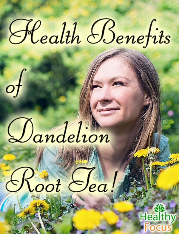 mig-Health-Benefits-of-Dandelion-Root-Tea