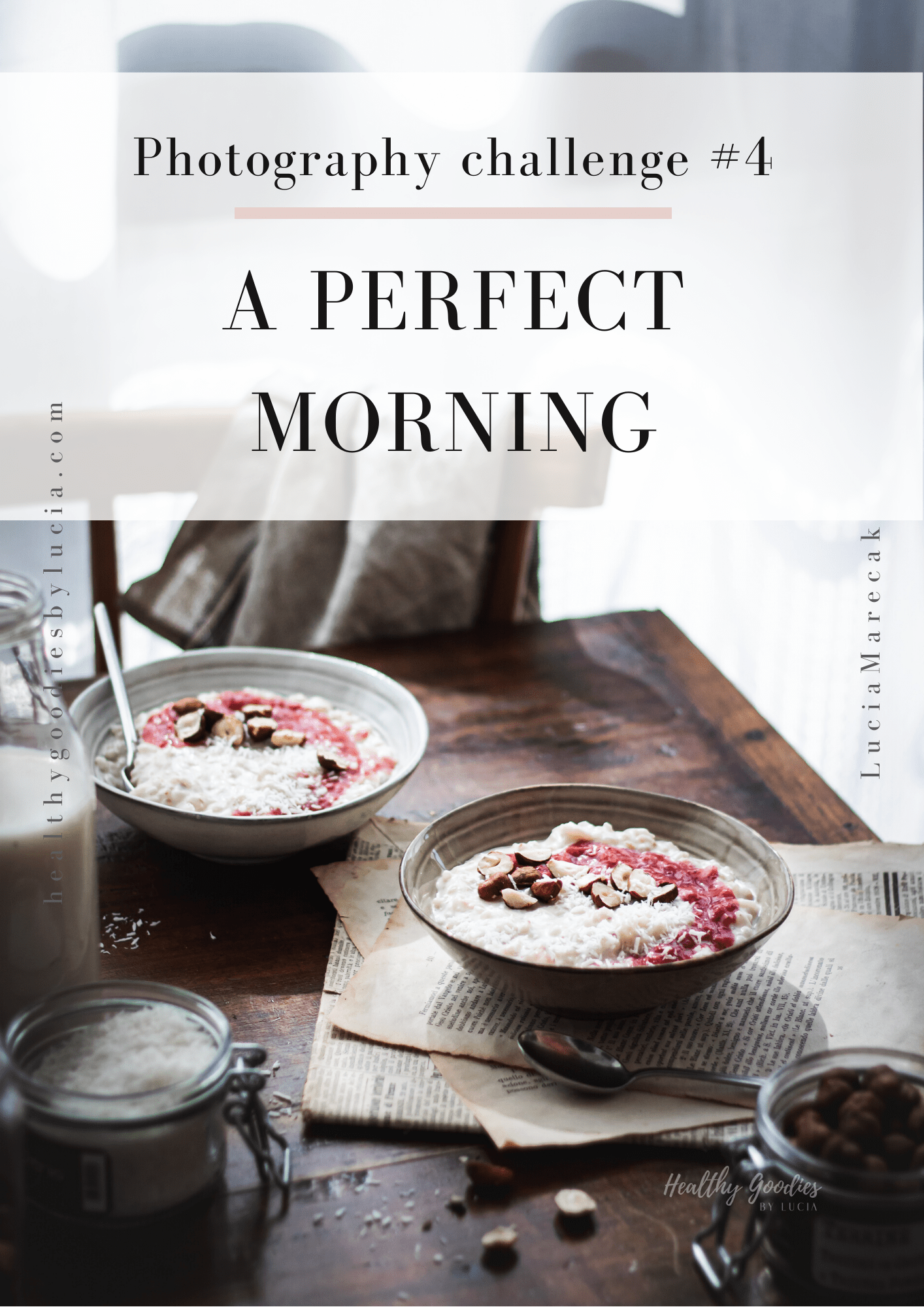 A Perfect Morning - New photography Challenge week #4
