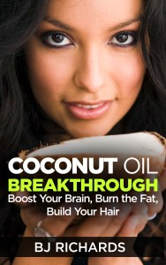 Coconut Oil Breakthrough. Boost Your Brain. Burn The Fat. Build Your Hair.