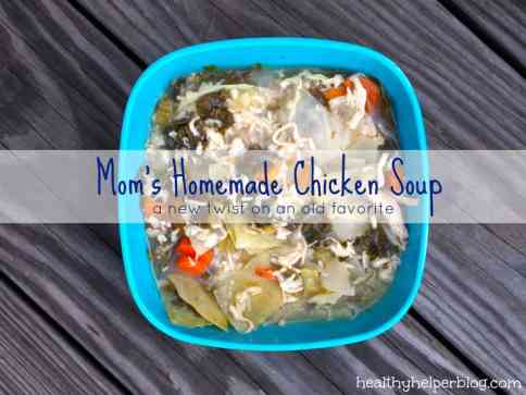 WIAW: Moms Chicken Noodle Soup