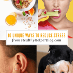 10 Unique Ways to Reduce Stress | Healthy Helper My go-to strategies for reducing stress in your life that you may have never considered before! Unique tips for staying cool and calm no matter what is happening day to day.
