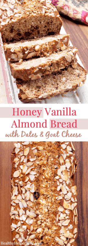 Honey Vanilla Almond Bread with Dates &amp; Goat Cheese from <a href=