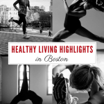 Healthy Living Highlights in Boston