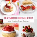 20 Strawberry Shortcake Recipes for Summer