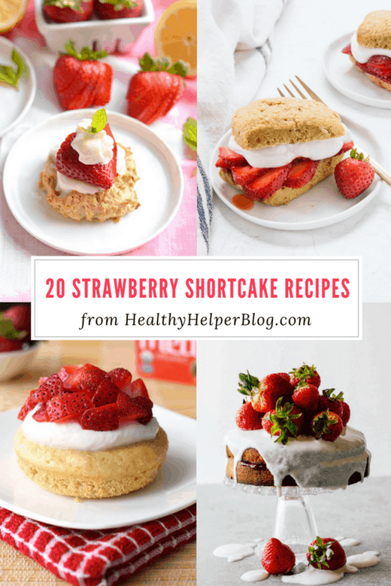 20 Strawberry Shortcake Recipes | Healthy Helper @Healthy_Helper The ultimate roundup of Strawberry Shortcake recipes for National Strawberry Shortcake Day! Healthy, delicious recipes that use the best fruit of summer.