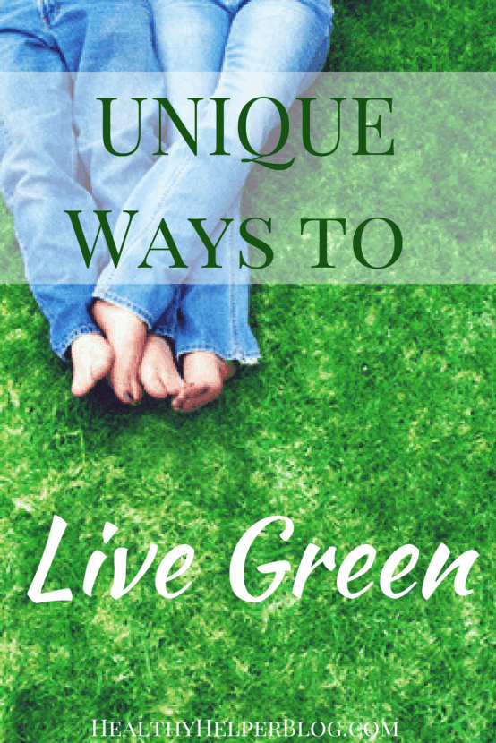 6 Unique Ways to Live Green | Healthy Helper @Healthy_Helper Unusual, lesser known changes you can make in your everyday life to be more eco-friendly. A simple guide to living green in ways you wouldn't normally consider!