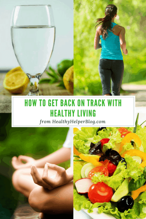 How to Get Back on Track with Healthy Living | Healthy Helper @Healthy_Helper Your GO-TO guide for getting back on track with healthy living after a week of poor choices in regards to nutrition and fitness. Simple tips and tricks you can incorporate TODAY for tuning back in with your body and mind. Prioritize wellness with these suggestions for resuming your normal healthy choices and routine!