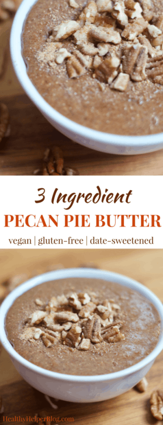3 Ingredient Pecan Pie Butter   Healthy Helper @Healthy_Helper All the flavor of your FAVORITE holiday pie in nut butter form! This 3 ingredient Pecan Pie Butter is creamy, smooth, and so rich without any added oils. It's fruit-sweetened, vegan, and gluten-free. The perfect craving crusher when all you want it a slice of homemade pie!