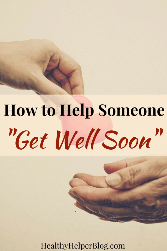 """How to Help Someone """"Get Well Soon""""   Healthy Helper @Healthy_Helper A helpful guide for those wanting to make their loved ones feel better or recovery quicker when they are sick or under the weather. Tips and tricks to help someone """"get well soon""""."""