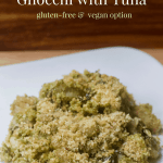 Baked Pesto Gnocchi with Tuna | Healthy Helper Cheesy, savory, and full of fresh basil, this baked pasta dish is a deliciously easy meal that the WHOLE family will love! Pesto Gnocchi with Tuna will be your new favorite weeknight meal. Less than 6 ingredients, full of lean protein, and whole-grains!
