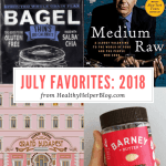July Favorites: 2018
