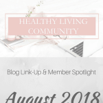 Healthy Living Community Link-Up #3 | Healthy Helper A roundup of the best content from the members of theFacebookgroup,Healthy Living Community! Get to know the members of this group and consider joining yourself to BOOST your own blog.