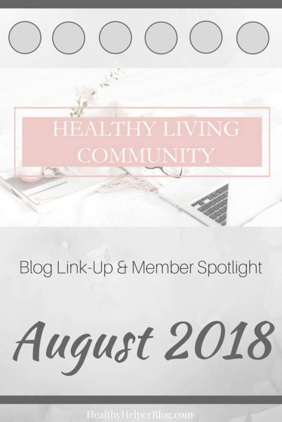 Healthy Living Community Link-Up #3 | Healthy Helper A roundup of the best content from the members of the Facebook group, Healthy Living Community! Get to know the members of this group and consider joining yourself to BOOST your own blog.