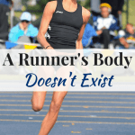A Runner's Body Doesn't Exist