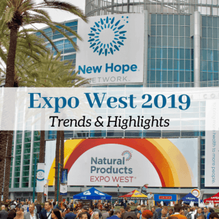 Expo West 2019: Trends and Highlights   A recap of my experience at Expo West 2019! All the new trends I noticed emerging in the natural products industry and my personal highlights from the event.