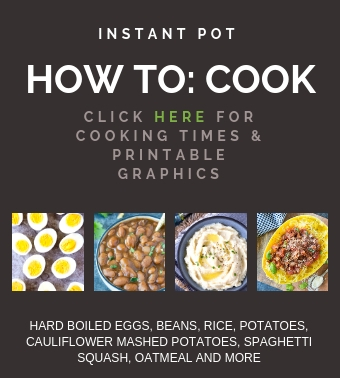 Instant Pot Cooking Times Printable Graphics