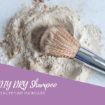 DIY Haircare for Healthyish Hair