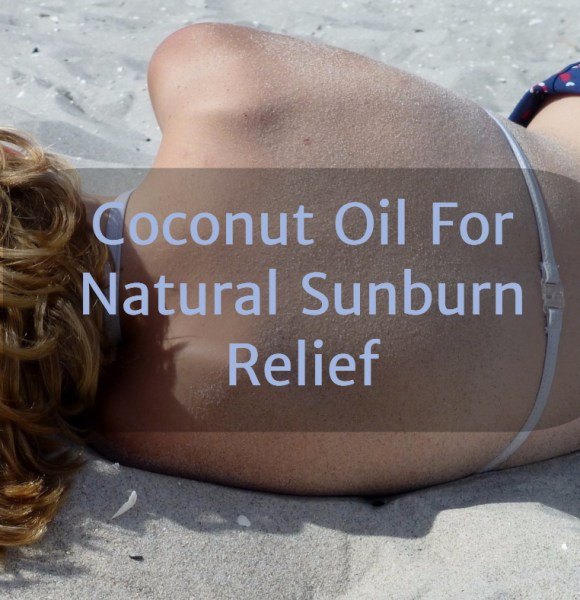 Coconut Oil For Natural Sunburn Relief