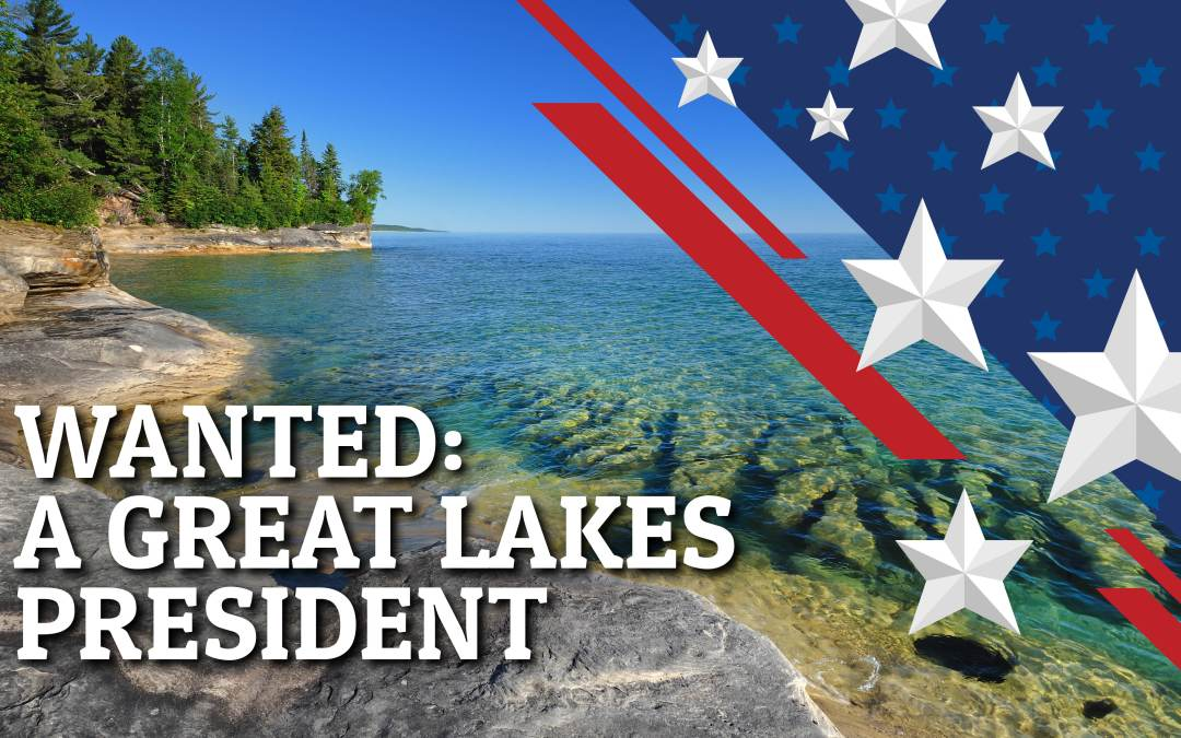 Coalition Calls on Presidential Candidates to Support Great Lakes Platform for Clean Drinking Water