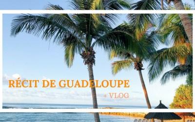 En Guadeloupe avec Pierre et Vacances