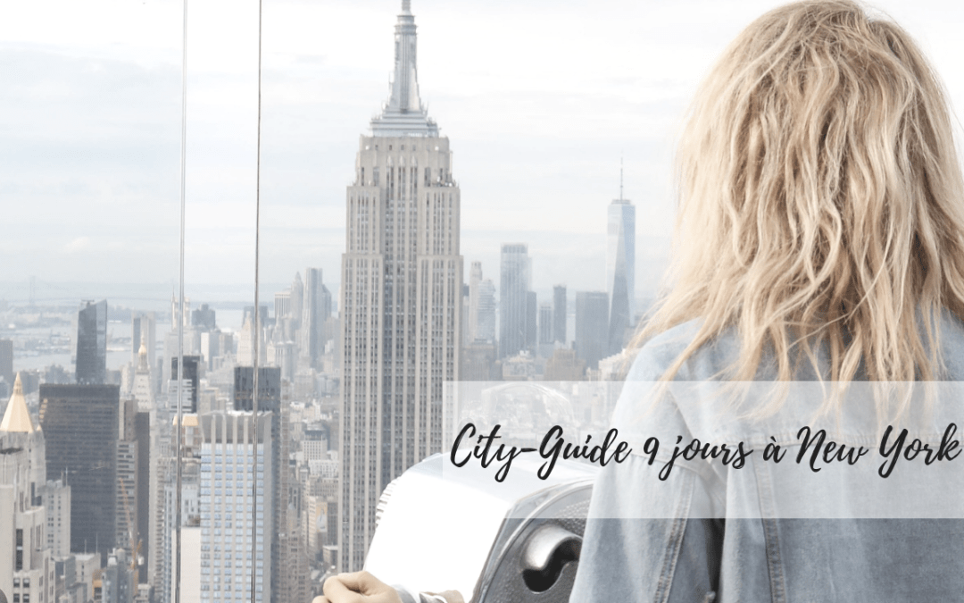 City-Guide NYC 9 jours !