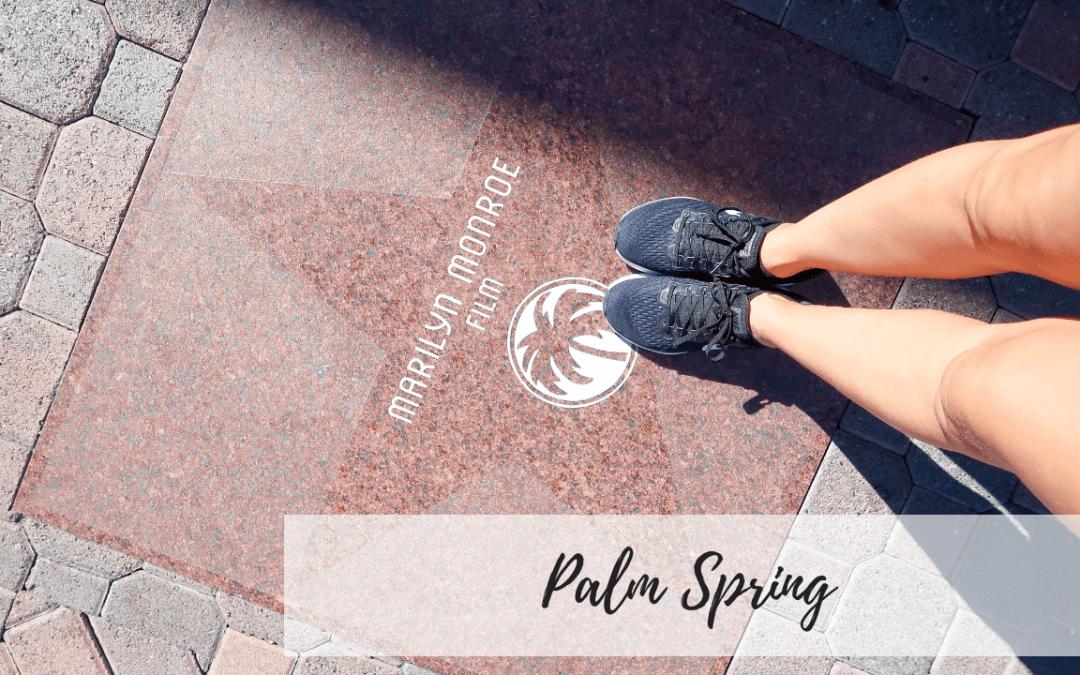 Palm Spring, l'arrêt de notre road trip que j'ai adoré