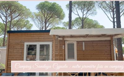 Camping Sandaya Cypsela : Notre première fois au camping