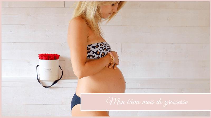 Mon 6ème mois de grossesse