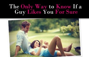 15 Clear Signs That A Guy Likes You