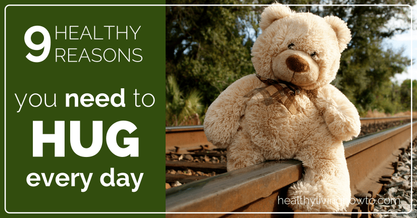 9 Healthy Reasons You Need To Hug Every Day! | healthylivinghowto.com