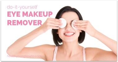 DIY: Eye Makeup Remover