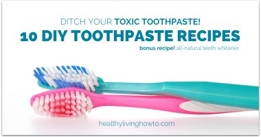 Ditch Your Toxic Toothpaste! 10 DIY Toothpaste Recipes